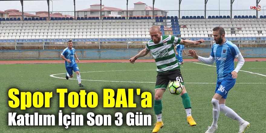 Spor Toto BAL'a Katılım İçin Son 3 Gün