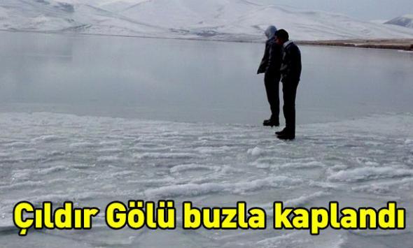 Çıldır Gölü buzla kaplandı