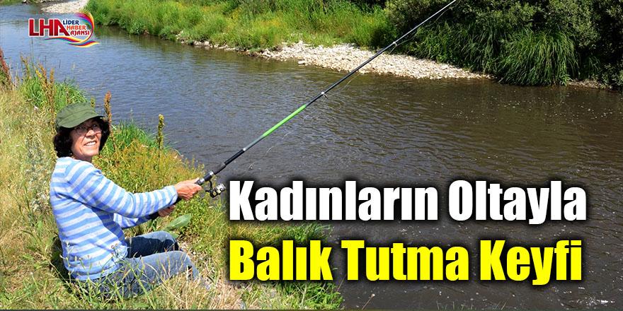 Kadınların oltayla balık tutma keyfi
