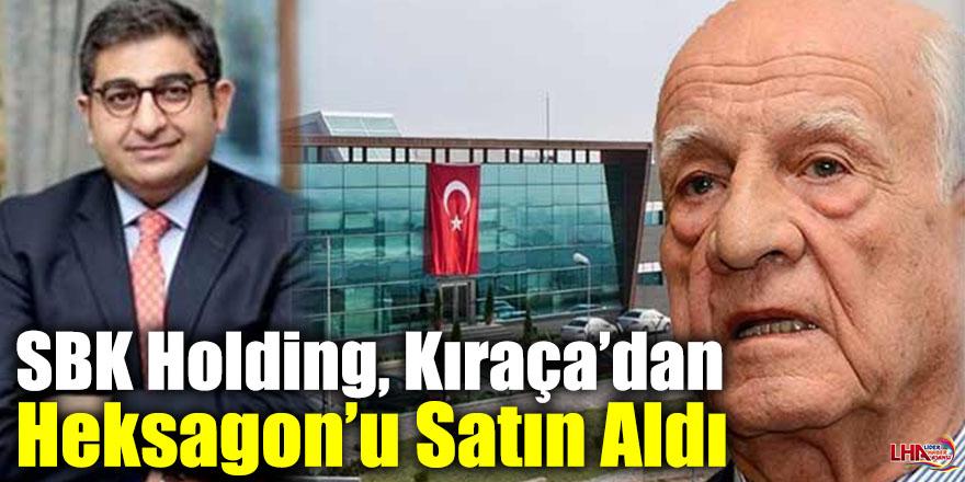 SBK Holding, Kıraça'dan Heksagon'u Satın Aldı
