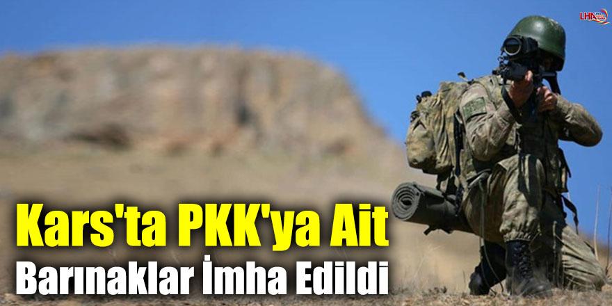 Kars'ta PKK'ya Ait Barınaklar İmha Edildi