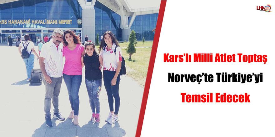 Kars'lı Milli Atlet Toptaş Norveç'te Türkiye'yi Temsil Edecek