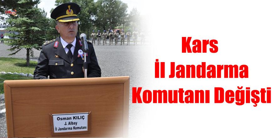 Kars İl Jandarma Komutanı Değişti