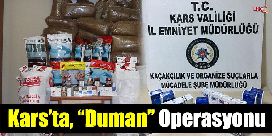 "Kars'ta, ""Duman"" Operasyonu"