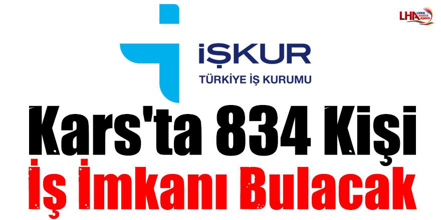 Kars'ta 834 Kişi İş İmkanı Bulacak