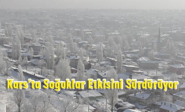 Kars'ta soğuklar etkisini sürdürüyor