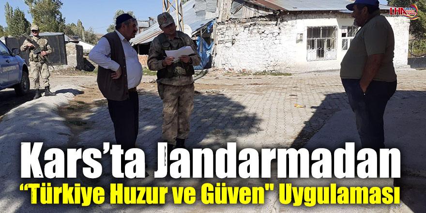 """Kars'ta Jandarmadan """"Türkiye Huzur ve Güven"""" Uygulaması"""