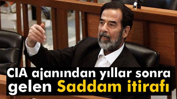 CIA ajanından yıllar sonra gelen Saddam itirafı