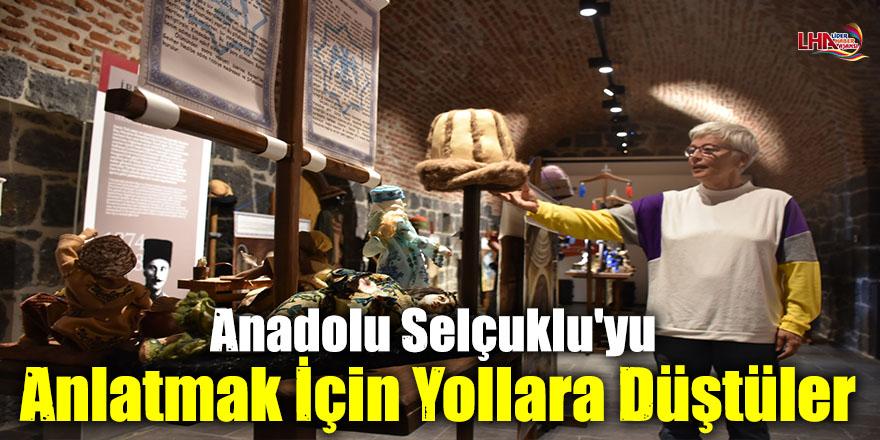 Anadolu Selçuklu'yu Anlatmak İçin Yollara Düştüler