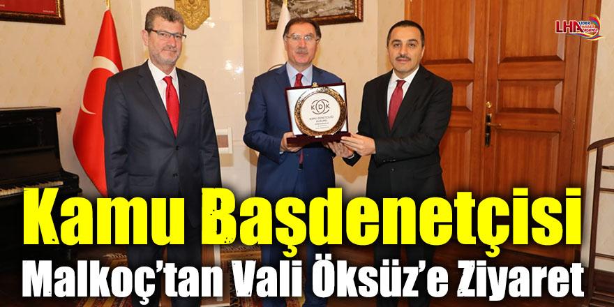 Kamu Başdenetçisi Malkoç'tan Vali Öksüz'e Ziyaret