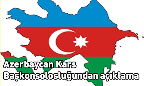 Azerbaycan Kars Başkonsolosluğundan açıklama