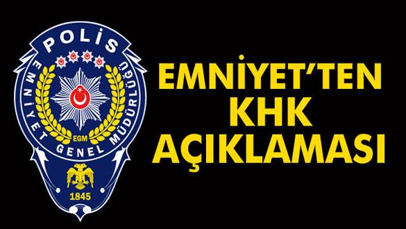 Emniyet Genel Müdürlüğü'nden KHK açıklaması