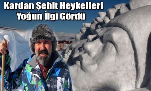 Kardan Şehit Heykelleri Yoğun İlgi Gördü