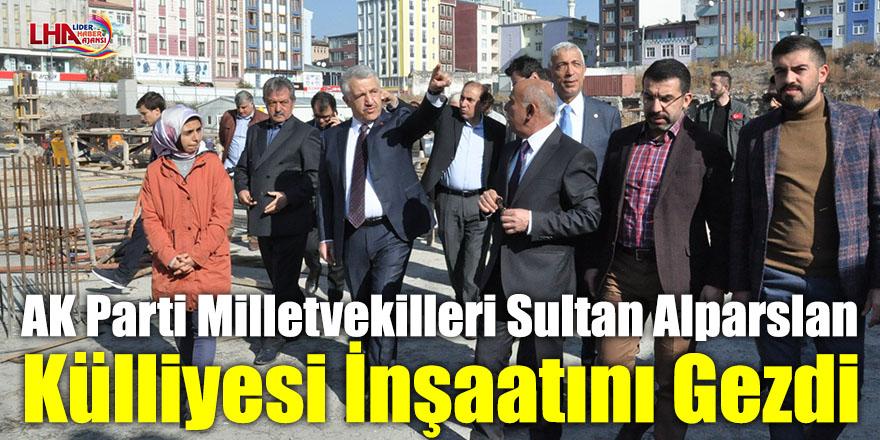 AK Parti Milletvekilleri Sultan Alparslan Külliyesi İnşaatını Gezdi
