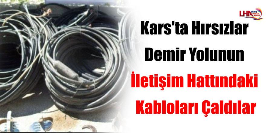 Kars'ta Hırsızlar Demir Yolunun İletişim Hattındaki Kabloları Çaldılar