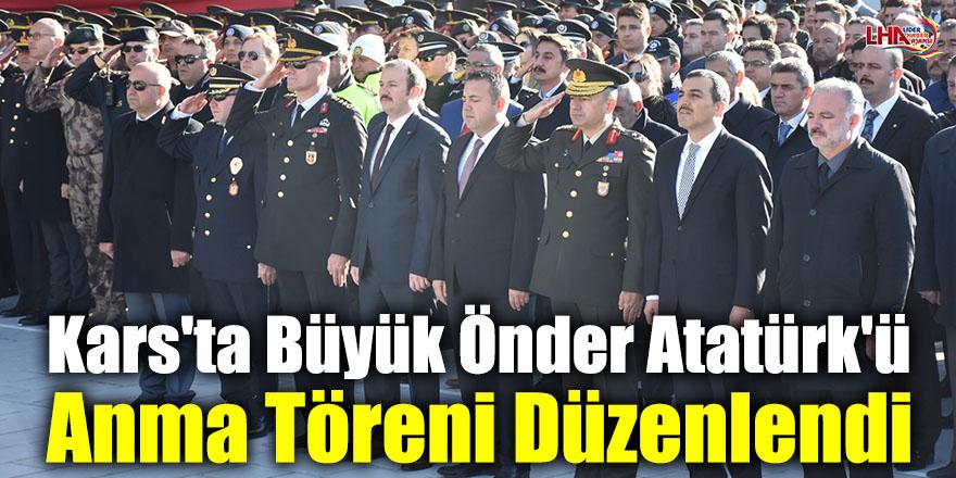 Kars'ta Büyük Önder Atatürk'ü  Anma Töreni Düzenlendi