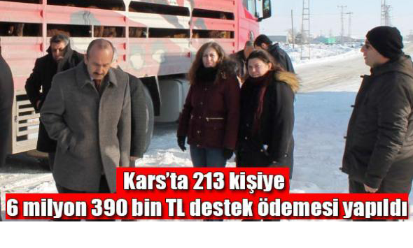 Kars´ta 213 kişiye 6 milyon 390 bin TL destek ödemesi yapıldı