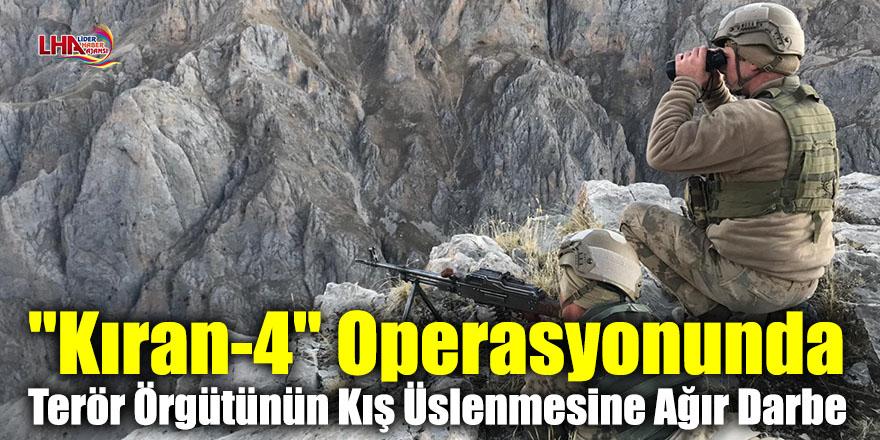 """""""Kıran-4"""" Operasyonunda Terör Örgütünün Kış Üslenmesine Ağır Darbe"""
