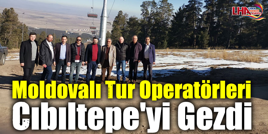 Moldovalı Tur Operatörleri Cıbıltepe'yi Gezdi