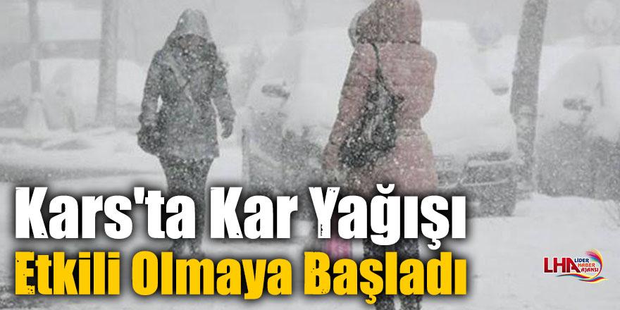 Kars'ta Kar Yağışı Etkili Olmaya Başladı