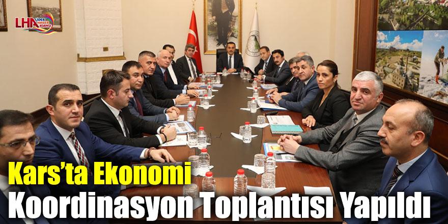 Kars'ta Ekonomi Koordinasyon Toplantısı Yapıldı