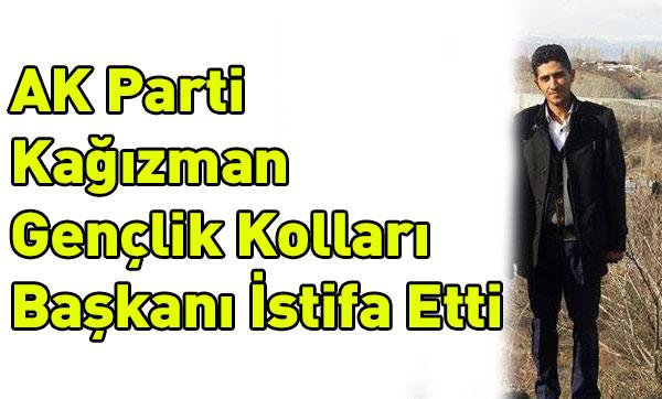 AK Parti Kağızman Gençlik Kolları Başkanı İstifa Etti