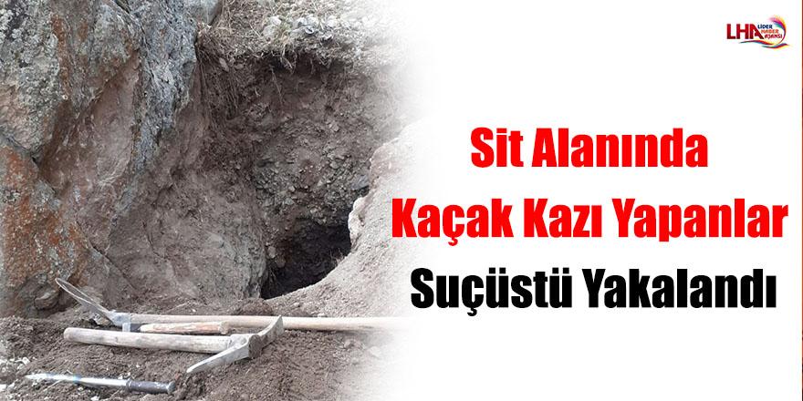 Sit Alanında Kaçak Kazı Yapanlar Suçüstü Yakalandı