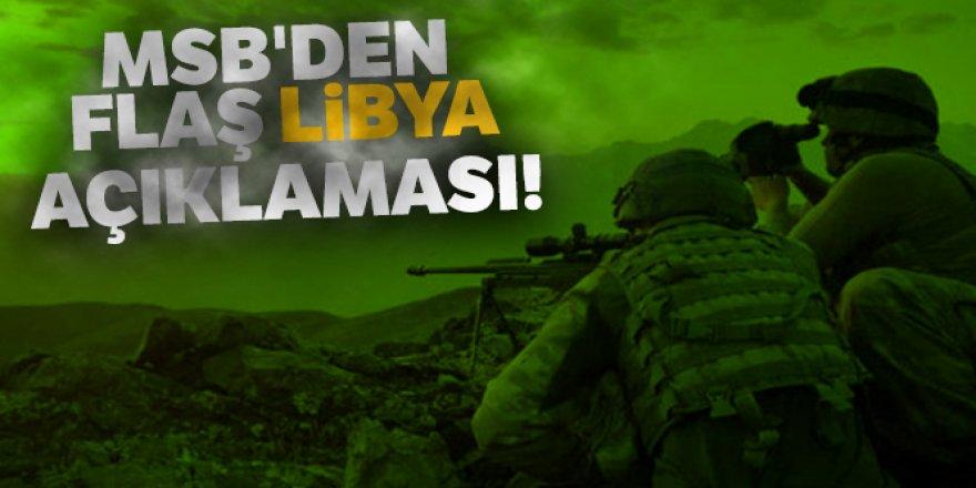 MSB'den flaş Libya açıklaması!