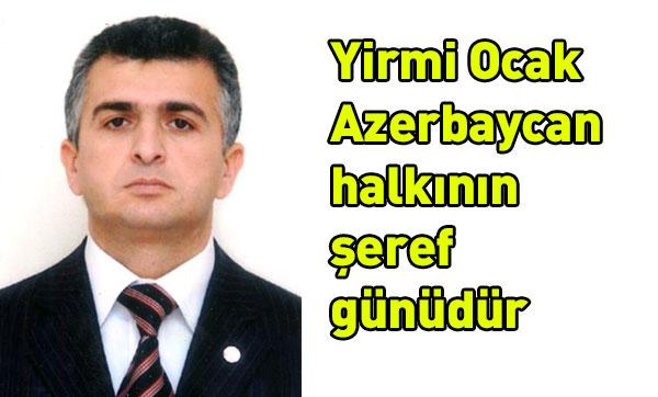 Yirmi Ocak - Azerbaycan halkının şeref günüdür