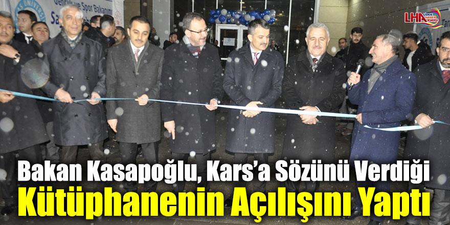 Bakan Kasapoğlu, Kars'a Sözünü Verdiği Kütüphanenin Açılışını Yaptı
