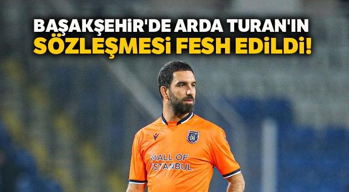Başakşehir'de Arda Turan'ın sözleşmesi fesh edildi!