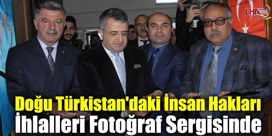 Doğu Türkistan'daki İnsan Hakları İhlalleri Fotoğraf Sergisinde