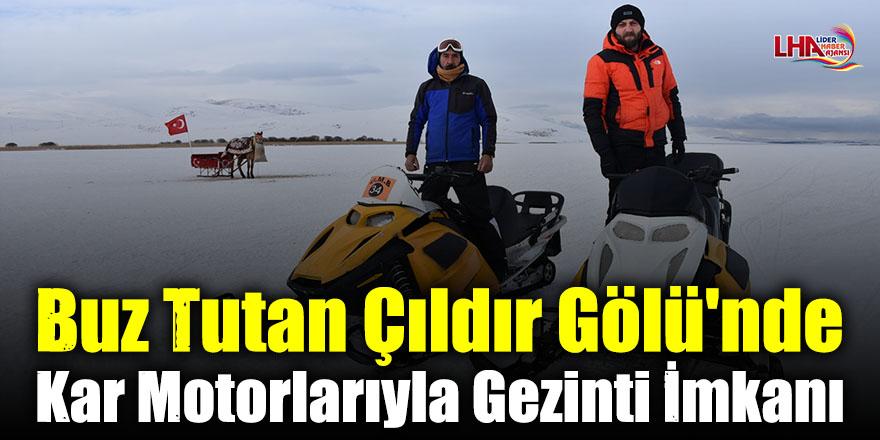 Buz Tutan Çıldır Gölü'nde Kar Motorlarıyla Gezinti İmkanı