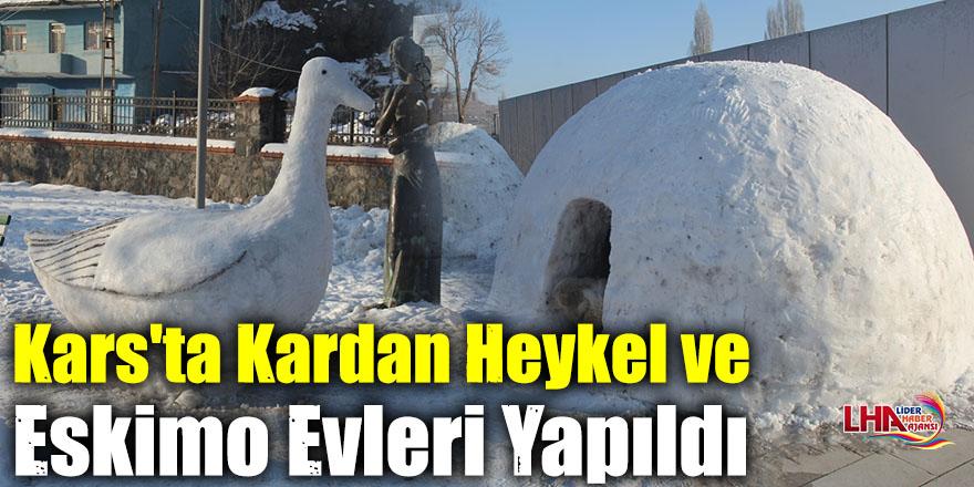 Kars'ta Kardan Heykel ve Eskimo Evleri Yapıldı