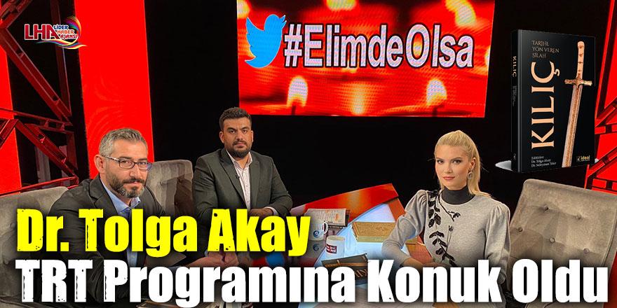 Dr. Tolga Akay TRT Programına Konuk Oldu
