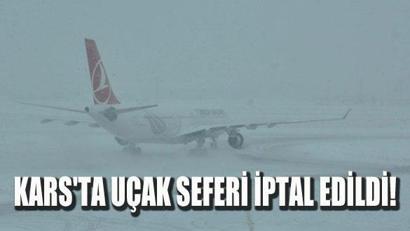Kars'ta Uçak Seferi İptal Edildi!