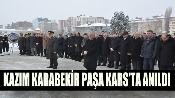Kazım Karabekir Paşa Kars'ta Anıldı