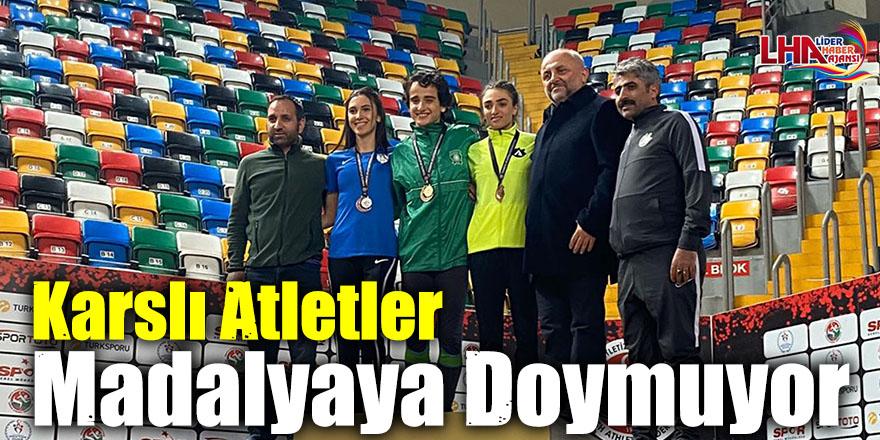 Karslı Atletler Madalyaya Doymuyor