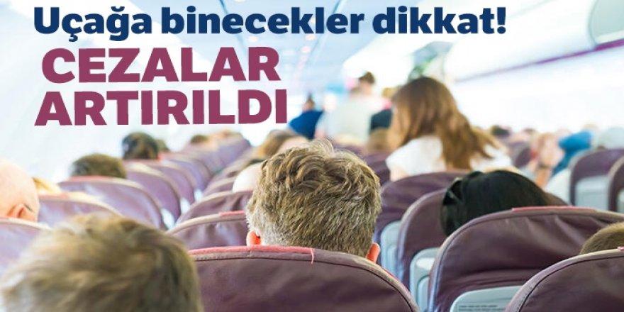 Uçakta kural tanımaz yolculara ceza!