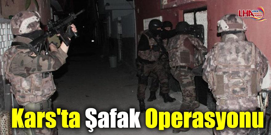 Kars'ta Şafak Operasyonu