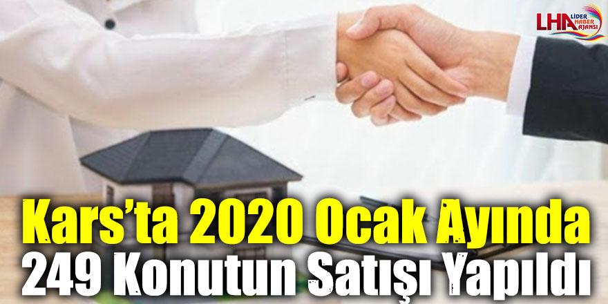 Kars'ta 2020 Ocak Ayında 249 Konutun Satışı Yapıldı