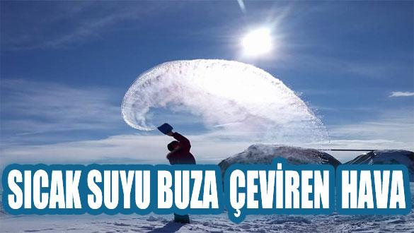 Sıcak suyu buza çeviren hava