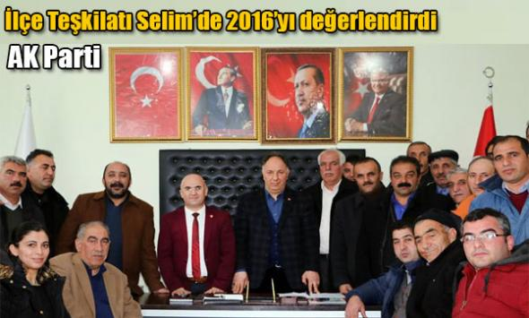 AK Parti İlçe Teşkilatı Selim´de 2016´yı değerlendirdi