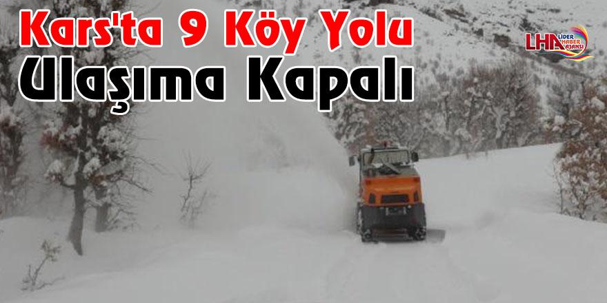 Kars'ta 9 Köy Yolu Ulaşıma Kapalı