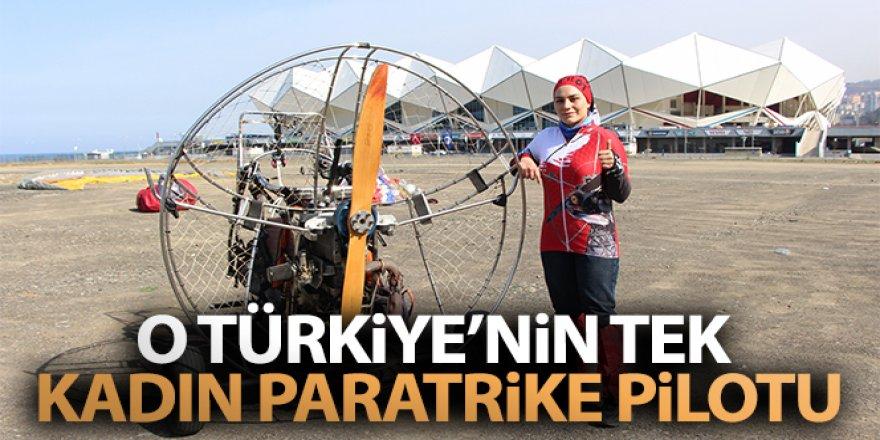 O Türkiye'nin tek kadın paratrike pilotu
