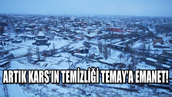 Artık Kars'ın Temizliği Temay'a Emanet!