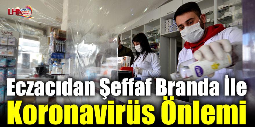 Eczacıdan Şeffaf Branda İle Koronavirüs Önlemi