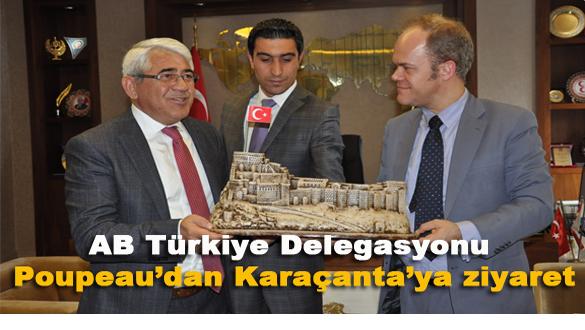 AB Türkiye Delegasyonu Poupeau´dan Başkan Karaçanta´ya ziyaret