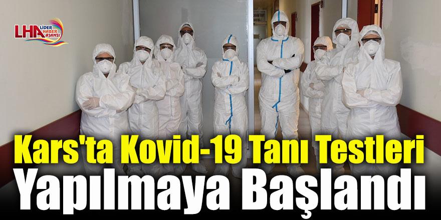 Kars'ta Kovid-19 Tanı Testleri Yapılmaya Başlandı