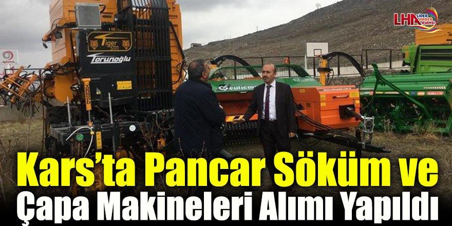 Kars'ta Pancar Söküm ve Çapa Makineleri Alımı Yapıldı